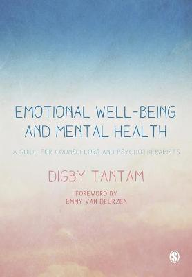 Emotional Well-being and Mental Health by Digby Tantam