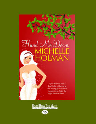 Hand ME Down (2 Volumes Set) by Michelle Holman