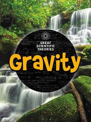 Gravity by Nick Hunter