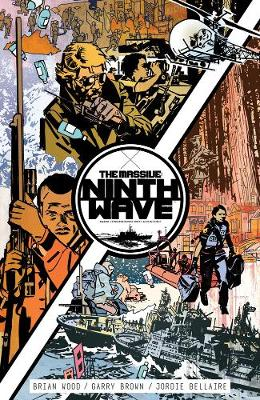 Massive, The: Ninth Wave Volume 1 by Brian Wood