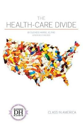 Health-Care Divide by Duchess Harris