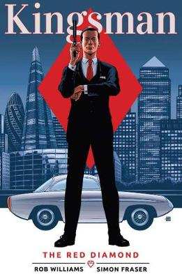 Kingsman: The Red Diamond by Rob Williams