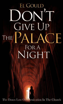 Don't Give Up the Palace for a Night book