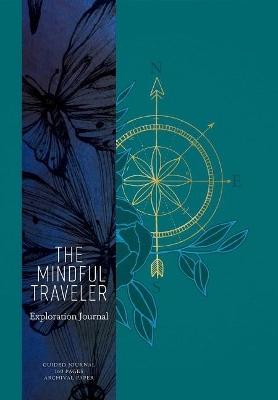 The Mindful Traveler by Mandala Publishing