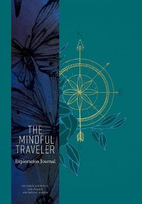 The Mindful Traveler by Mandala Publishing