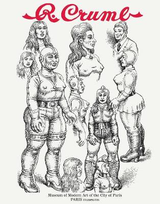 R. Crumb From The Underground To Genesis by R. Crumb