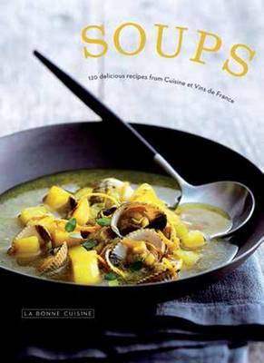 Soups by Cuisine Et Vins de France