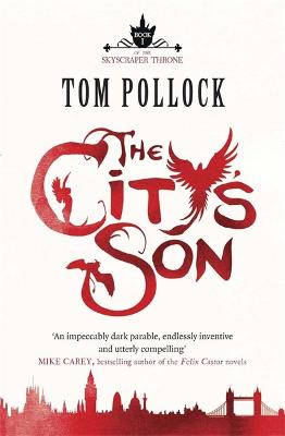 City's Son by Tom Pollock