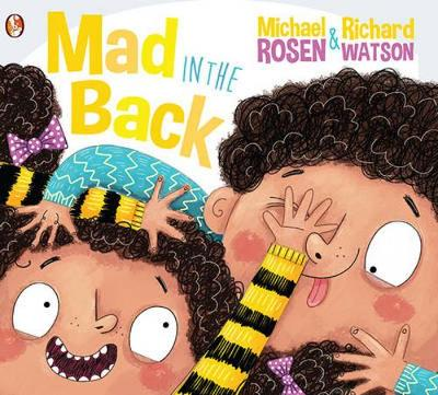Mad in the Back by Michael Rosen