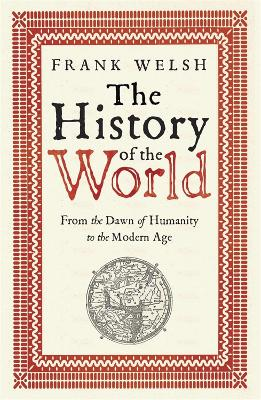 The History of the World by Frank Welsh