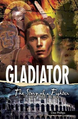 Yesterday's Voices: Gladiator by Dee Phillips