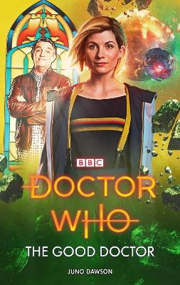Doctor Who: The Good Doctor by Juno Dawson