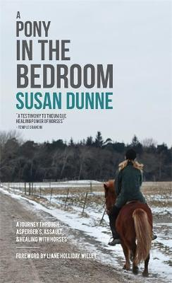 A Pony in the Bedroom by Susan Dunne
