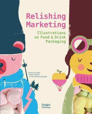 Relishing Marketing by Joe Duffy