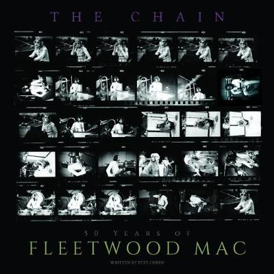 Chain The 50 Years Of Fleetwood Mac by P. Chrisp