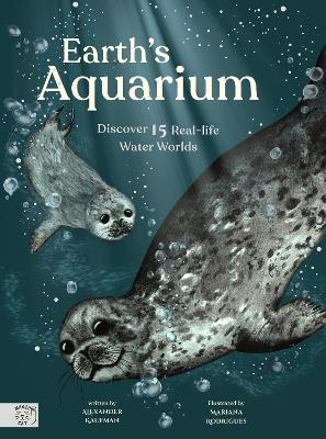 Earth's Aquarium: Discover 15 Real-life Water Worlds book