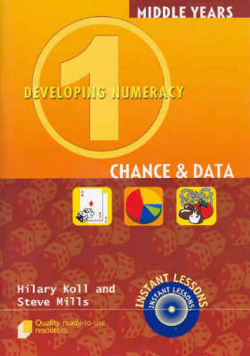 Developing Numeracy 1: Chance & Data by Hilary Koll