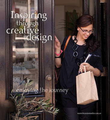 Inspiring through Creative Design by Bronnie Masefau