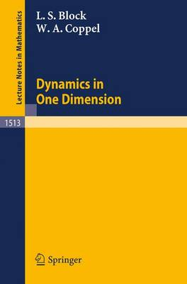 Dynamics in One Dimension by Louis S. Block