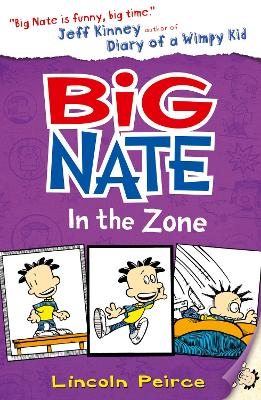 Big Nate in the Zone (Big Nate, Book 6) by Lincoln Peirce