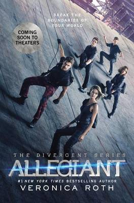 Allegiant Movie Tie-In Edition by Veronica Roth