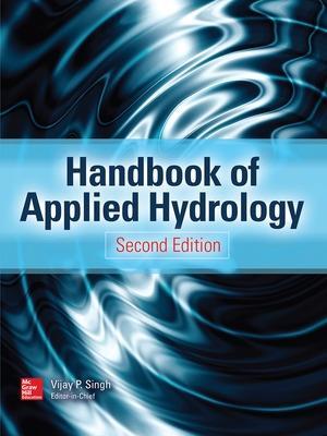 Handbook of Applied Hydrology, Second Edition by Vijay P. Singh