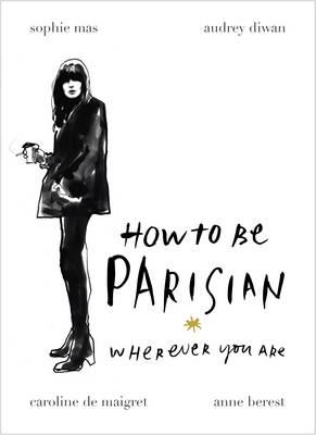How To Be Parisian by Anne Berest