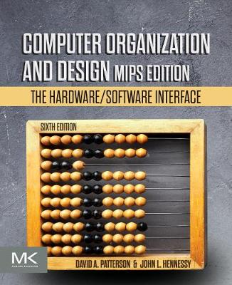 Computer Organization and Design MIPS Edition: The Hardware/Software Interface book
