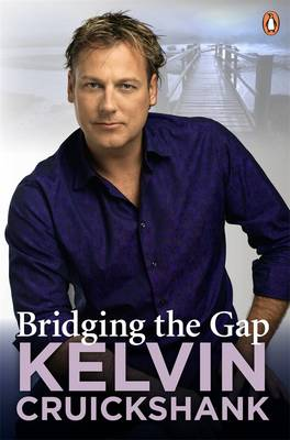 Bridging The Gap by Kelvin Cruickshank