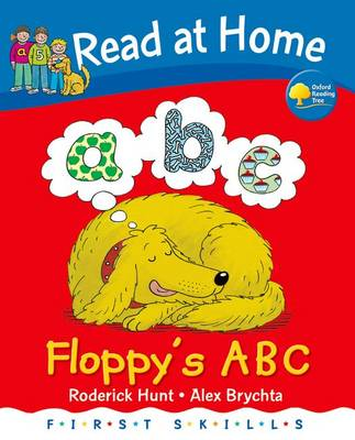 Read at Home: First Skills: Floppy's ABC by Roderick Hunt