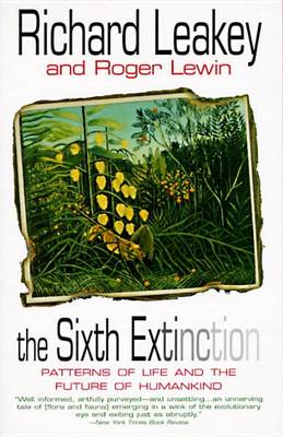 Sixth Extinction by Richard E. Leakey