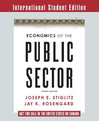 Economics of the Public Sector by Joseph E. Stiglitz