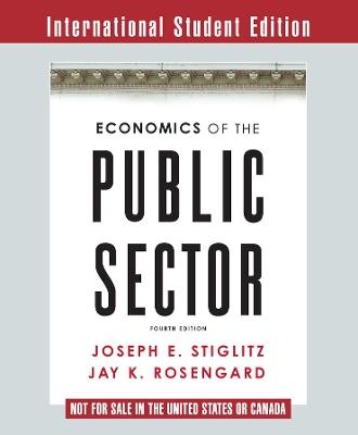 Economics of the Public Sector by Joseph E. Stiglitz