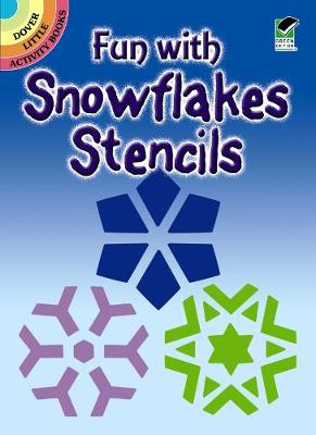 Fun with Snowflakes Stencils book