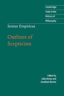 Sextus Empiricus: Outlines of Scepticism by Empiricus Sextus