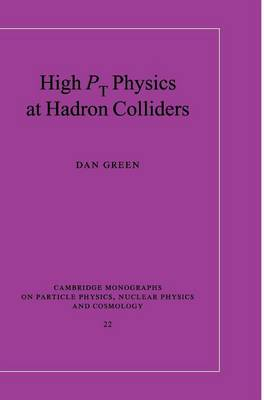 High Pt Physics at Hadron Colliders by Dan Green