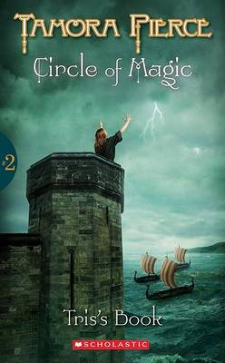 Circle of Magic #2: Tris's Book (Pb) by Pierce Tamora