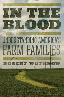 In the Blood by Robert Wuthnow