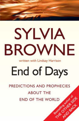 End Of Days by Sylvia Browne