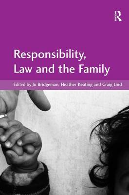 Responsibility, Law and the Family by Jo Bridgeman