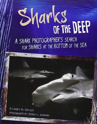 Sharks of the Deep by Mary M. Cerullo