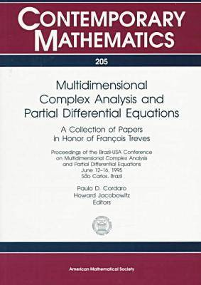 Multidimensional Complex Analysis and Partial Differential Equations by Paulo Cordaro