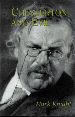 Chesterton and Evil by Mark Knight