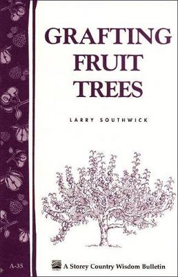 Grafting for Fruit Trees book