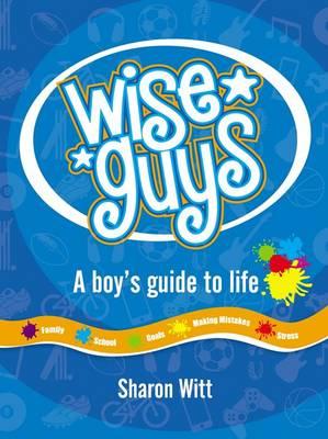 Wise Guys by Sharon Witt