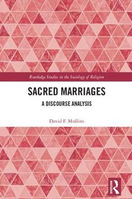 Sacred Marriages: A Discourse Analysis book