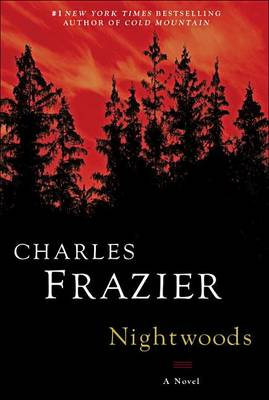 Nightwoods by Charles Frazier