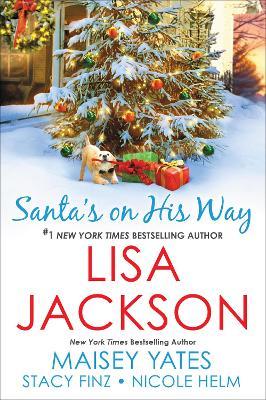 Santa's On His Way by Lisa Jackson