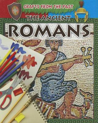 The Ancient Romans by Jessica Cohn