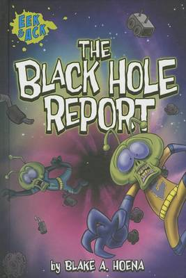 The Black Hole Report by Blake A. Hoena
